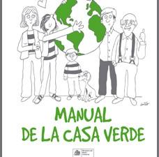 Ministerio de Medio Ambiente publica Manual de la Casa Verde